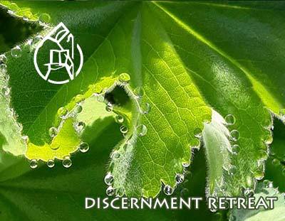 DISCERNMENT RETREAT